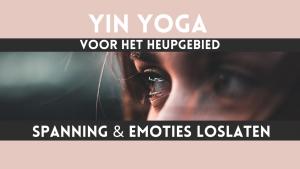 yin yoga spanning & emoties loslaten heupen