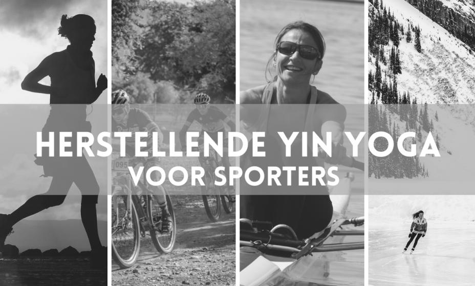 herstellende yin yoga voor sporters