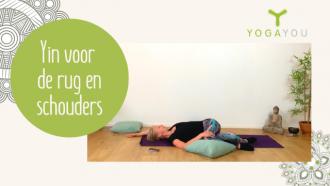 Yin yoga voor rug en schouders dirkje