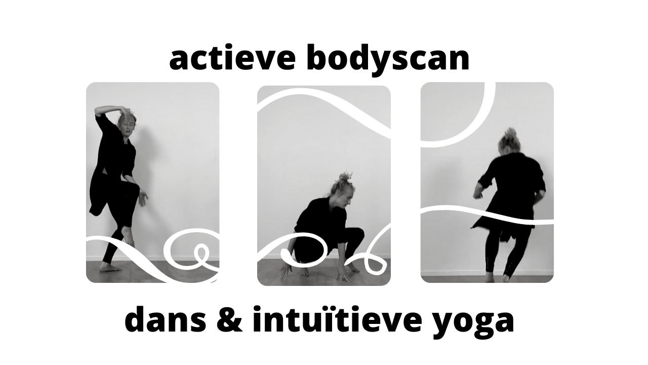actieve bodyscan, dans & intuïtieve yoga
