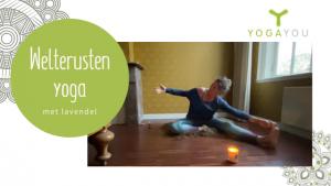 welterusten yoga met lavendel met Marjet