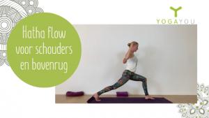 hatha flow yoga voor schouders en bovenrug