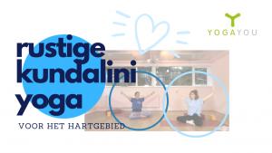 rustige Kundalini Yoga voor het hartgebied Manouk