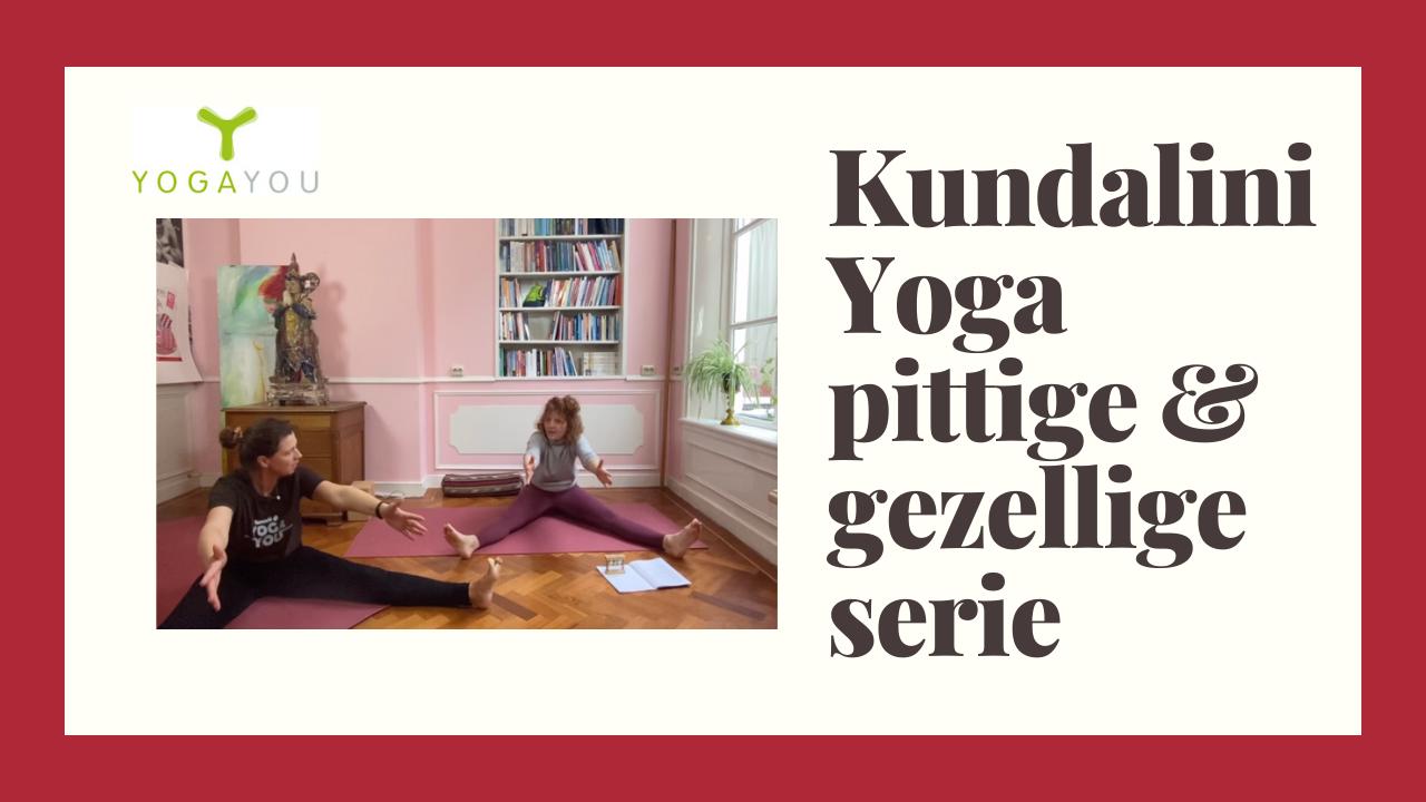 Kundalini Yoga pittige gezellige serie