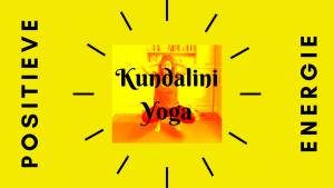 Kundalini Yoga voor positieve energie manouk