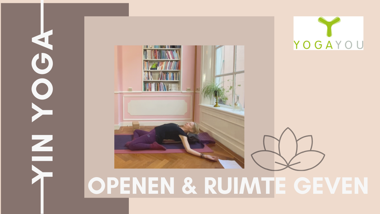 yin yoga openen en ruimte geven