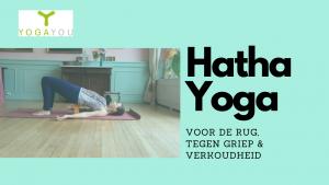 Serie voor de rug en tegen griep ♥ Hatha Yoga ♥ Marjet ♥ 13 min