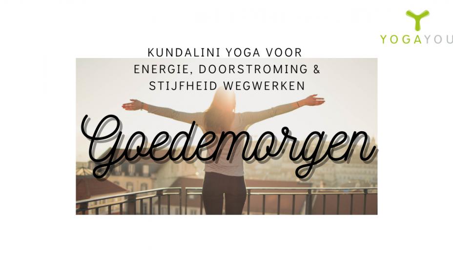Kundalini Yoga voor in de ochtend energie