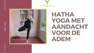 hatha yoga met aandacht voor de adem