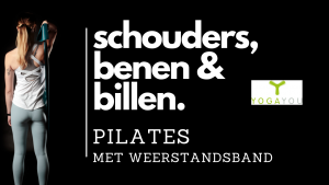 schouders, benen, billen weerstandsband Pilates Yoga You Online