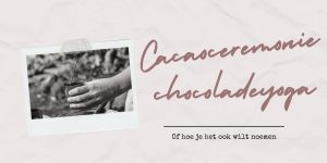 Cacaoceremonie
